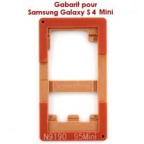 Samsung Galaxy S4 Mini N9190 : Gabarit pour coller la vitre tactile sur l'écran LCD