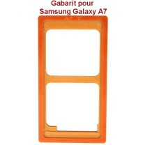 Samsung Galaxy A7 : Gabarit pour coller la vitre tactile sur l'écran LCD