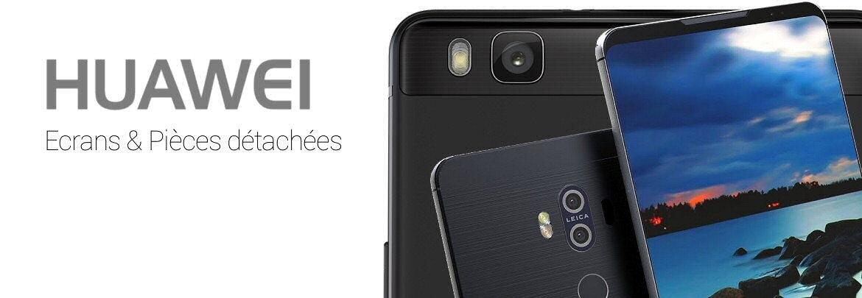 Ecrans, vitres, Ecrans complets Huawei Serie Mate, Serie P, Serie Honor, Nova ...